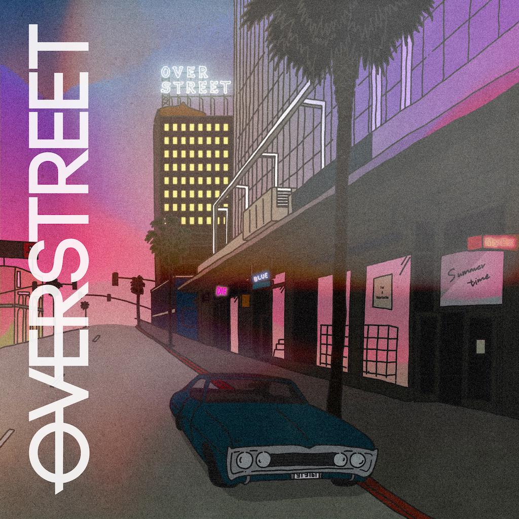 EP「OVERSTREET」(オーヴァーストリート)
