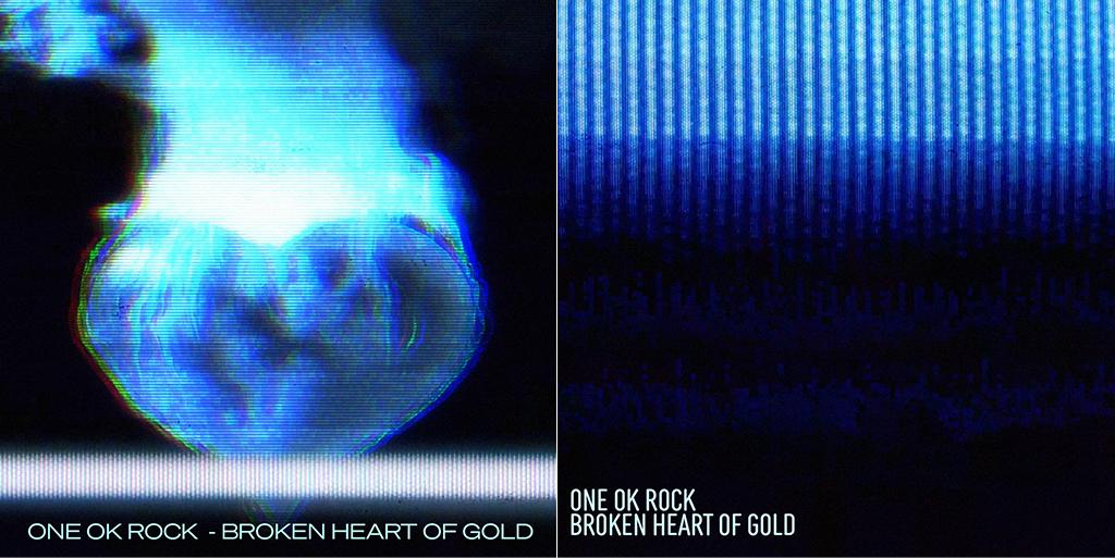 "ONE OK ROCK ""Broken Heart of Gold"""